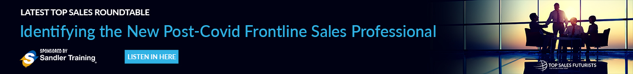 Latest Roundtable - Identifying the New Post-Covid Frontline Sales Professional